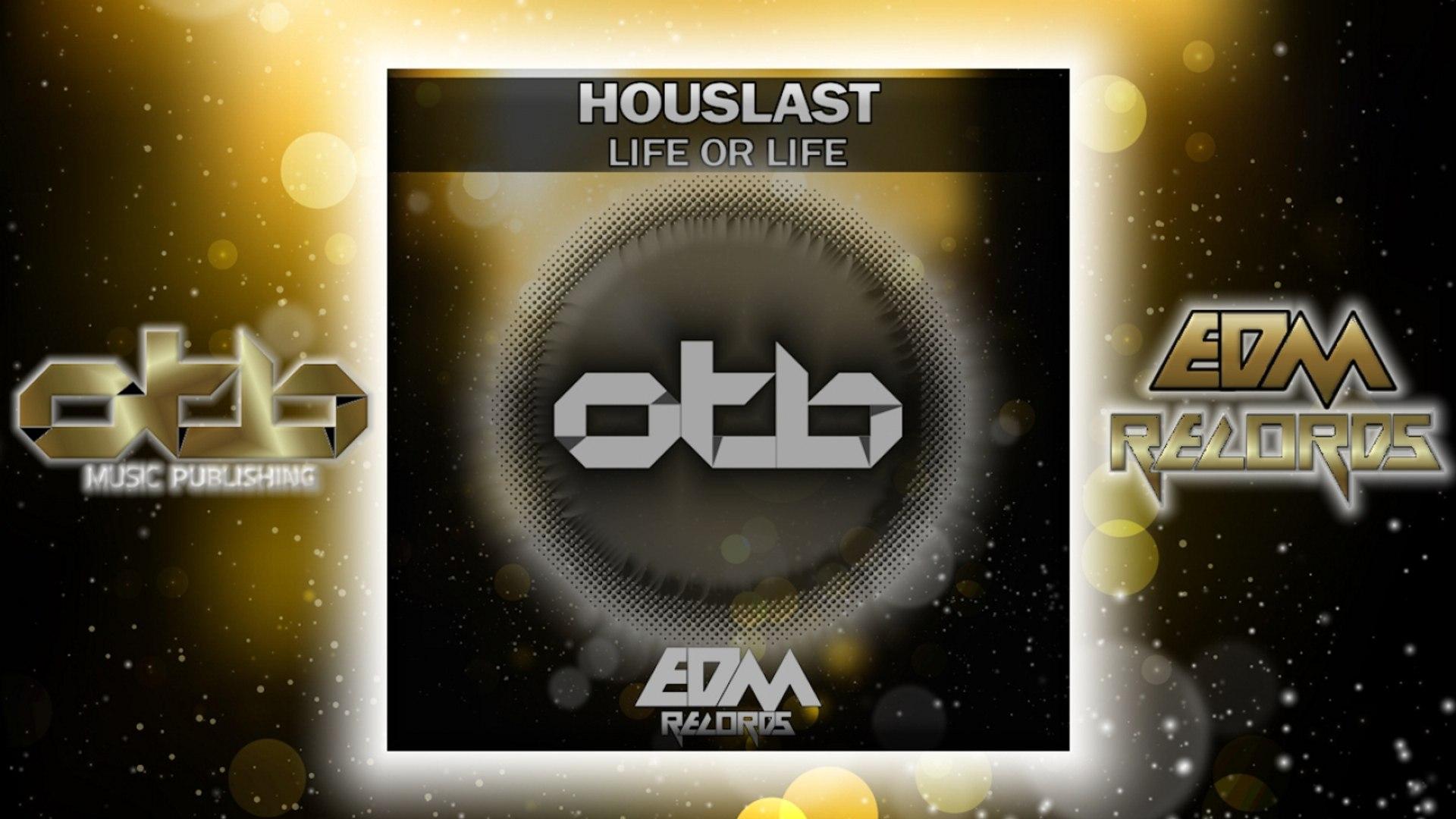 Houslast - Life or Life [EP] - [EDM 2018]