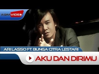 Ari Lasso feat Bunga Citra Lestari - Aku Dan Dirimu | Official Video