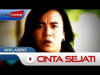 Ari Lasso - Cinta Sejati | Official Video