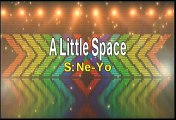 Ne Yo A Little Space Karaoke Version