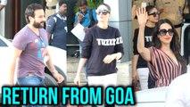 Kareena Kapoor, Saif Ali Khan, Karisma Return From Goa After Wild Party Amrita Arora 2018 Birthday