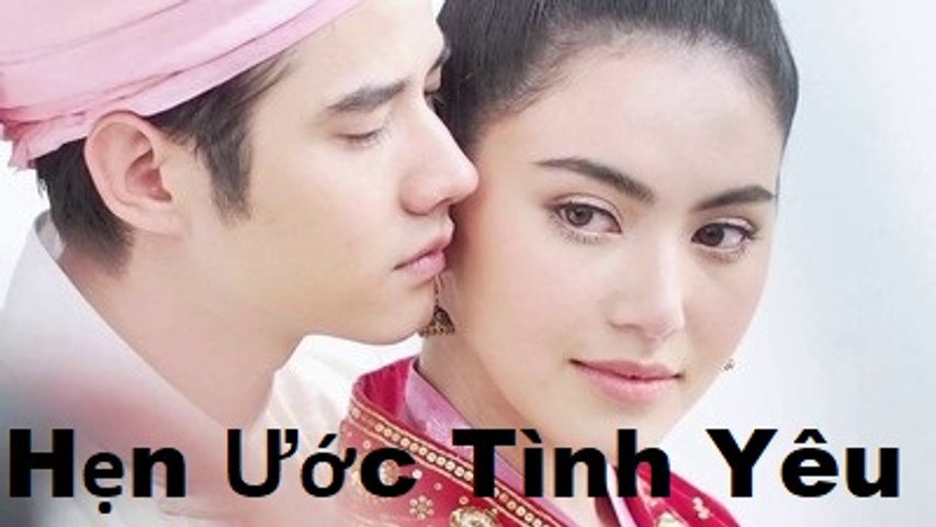 Hẹn Ước Tình Yêu Tập 19 - Phim Tình Cảm - Thái Lan   Godialy.com