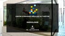 Centre d'Imagerie Médicale du Théâtre : spécialisé dans l'imagerie médicale à Caen