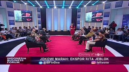 """Jokowi Marah: Ekspor Kita Jeblok"" [Part 3] - Indonesia Business Forum IBF tvOne"