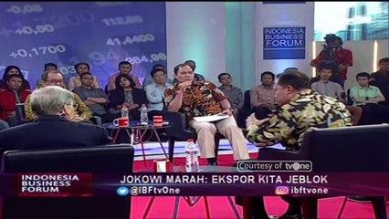"""Jokowi Marah: Ekspor Kita Jeblok"" [Part 5] - Indonesia Business Forum IBF tvOne"