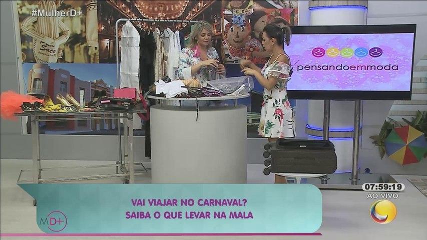 Mulher Demais – Pensando em Moda - Vai viajar no carnaval-Saiba o que levar na mala