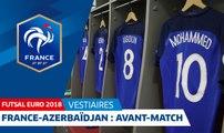 Équipe de France Futsal : France-Azerbaïdjan, le vestiaire des Bleus I FFF 2018