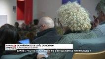 Conférence Forum santé et avenir avec  Joel De Rosnay