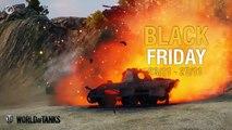 World Of Tanks - Spoiler Of Tanks: Black Friday!