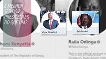 Kenyatta ou Odinga para presidente... que tal os dois?