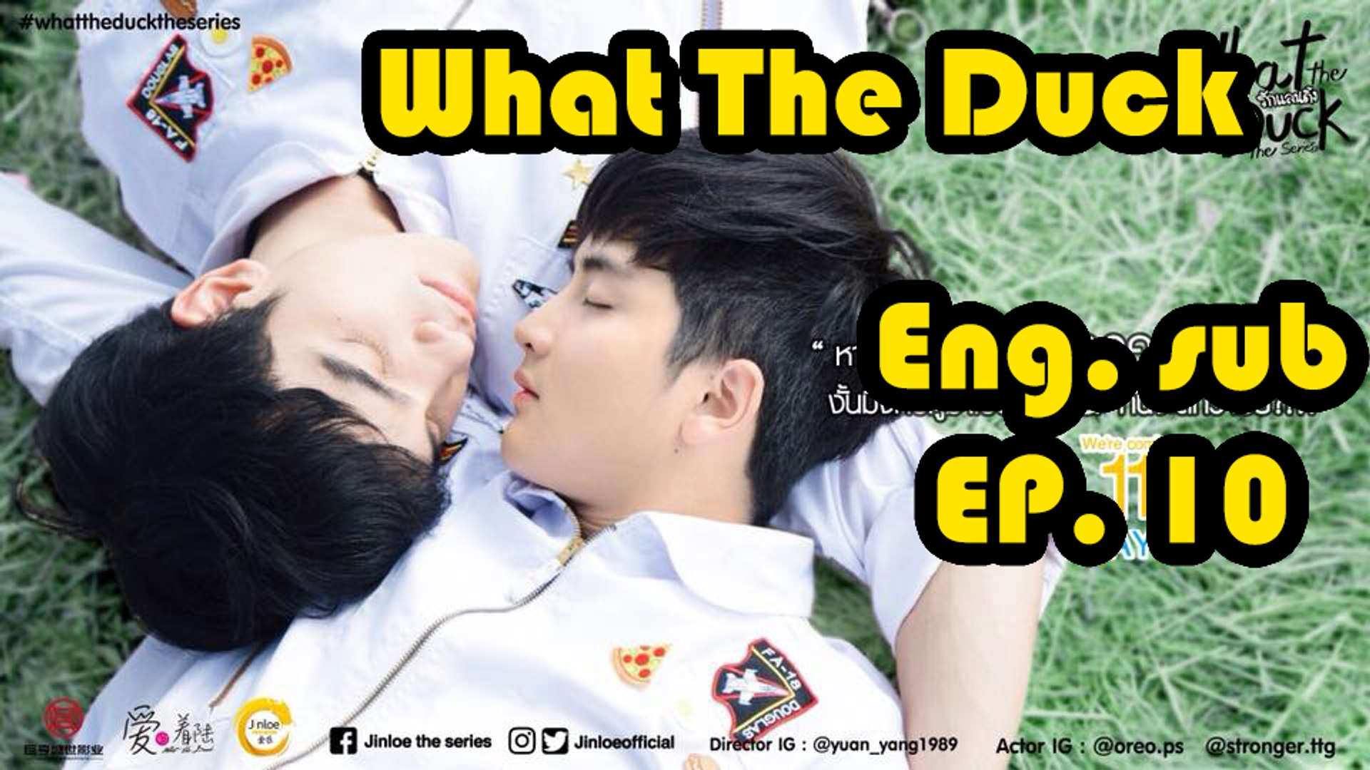 [Eng sub] What The Duck The Series EP 10