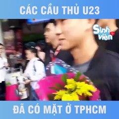 U23 Việt Nam đã vào TP HCM