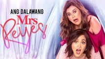 Video Ang_Dalawang Mrs. Reyes (2018) Full Movie