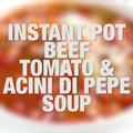 Beef, Tomato and Acini di Pepe Soup (Instant Pot, Slow Cooker + Stove Top) my family LOVES this soup!! 5 Smart Points  249 calories print fulll recipe on Skinnytaste