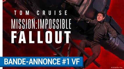 Mission:Impossible Fallout - Bande-annonce #1 VF  [au cinéma le 1erAout  2018]