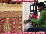 Difference between machine made and handmade carpets