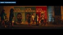 La première pub pour la Coupe du monde 2018