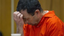 Nassar Sentenced To Another 40 To 125 Years