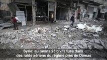 Syrie: 23 civils tués dans des raids aériens près de Damas