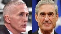 Republican Trey Gowdy Contradicts Trump on The Devin Nunes Memo on Mueller Investigation
