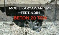 Mobil Karyawan GMF Tertindih Beton 20 Ton