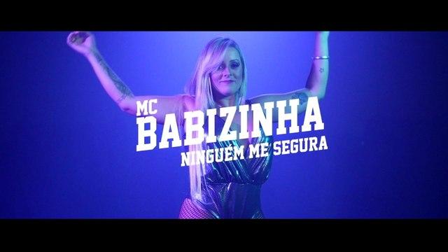 MC Babizinha - Ninguém Me Segura