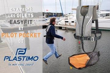 TEST - Gilets Plastimo Easyfit et Pilot Pocket