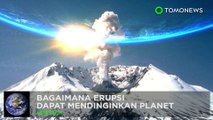 Bagaimana gunung berapi dapat mendinginkan bumi - TomoNews