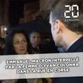 Emmanuel Macron interpellé par la femme d'Yvan Colonna dans la rue