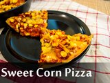Sweet Corn Pizza | How To Make Homemade Sweet Corn Pizza Recipe | Boldsky