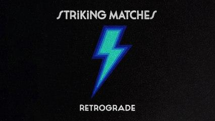 Striking Matches - Desire