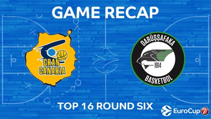 7DAYS EuroCup Highlights Top 16, Round 6: Gran Canaria 78-70 Darussafaka