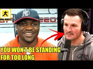 If Stipe Miocic tries to stand with me he won't be standing for too long,Miocic on Francis Ngannou