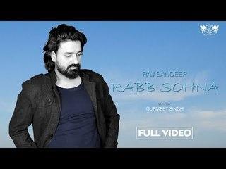 Rabb Sohna    Latest Punjabi Devotional Song 2018   Full Video   Raj Sandeep   DRecords