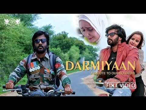 Darmiyaan | A Salute to our soldiers | Republic Day Special Song 2018 | DRecords