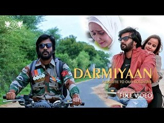 Darmiyaan   A Salute to our soldiers   Republic Day Special Song 2018   DRecords