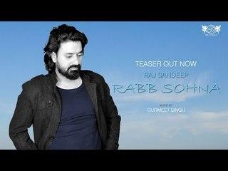 Rabb Sohna   Teaser   Punjabi Folk Song 2018    Raj Sandeep   DRecords