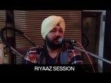 Daler Mehndi's Riyaaz Session | Daler Mehndi | DRecords