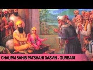 Chaupai Sahib Patshahi Dasvin | Gurbani | Daler Mehndi | Devotional Song