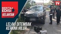 Lelaki ditembak kerana Hilux