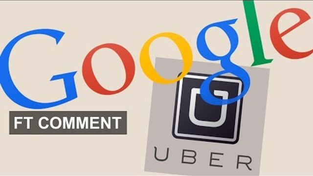 Uber's Google Poach | FT Comment