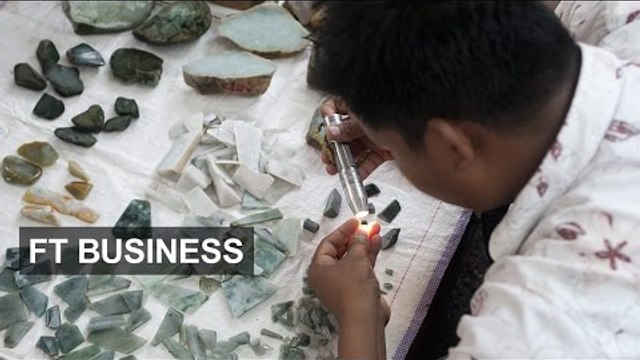 Myanmar grapples with jade troubles | FT Business