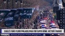 Eagles fans flood Philadelphia for Super Bowl victory parade