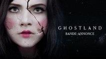 Ghostland - de Pascal Laugier - Bande-Annonce VF