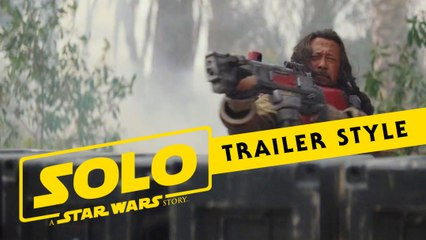 Star Wars: Rogue One (Solo: A Star Wars Story Trailer Style)