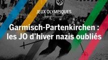 Garmisch-Partenkirchen : les JO d'hiver nazis oubliés