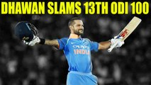 India vs South Africa 4th ODI : Shikhar Dhawan slams 13th ODI 100 | Oneindia News