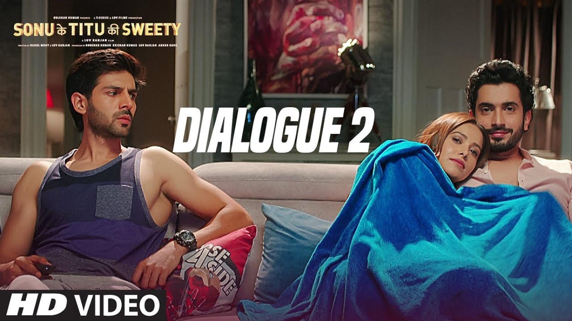 Sonu Ke Titu Ki Sweety Dialogue Promo 2 Kartik Aaryan Nushrat Bharucha Sunny Singh