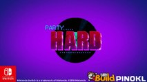 Party Hard - Bande-annonce Switch
