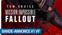 Mission:Impossible Fallout - Bande-annonce #1 VF  [au cinéma le 1er Août 2018]